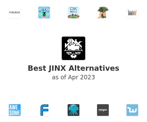 Best JINX Alternatives