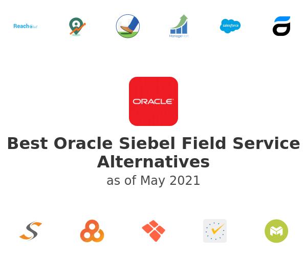 Best Oracle Siebel Field Service Alternatives