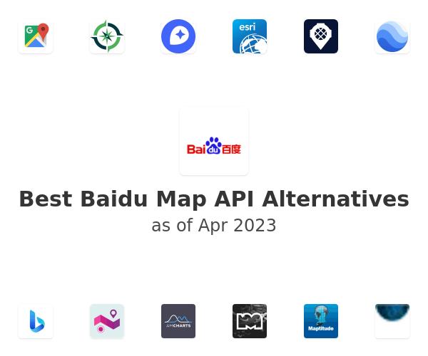 Best Baidu Map API Alternatives