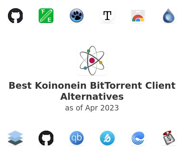 Best Koinonein BitTorrent Client Alternatives