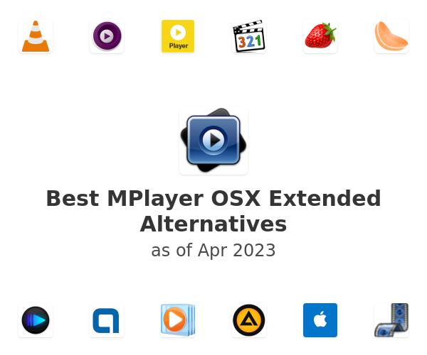 Best MPlayer OSX Extended Alternatives