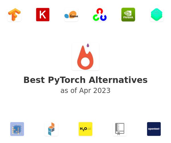 Best PyTorch Alternatives