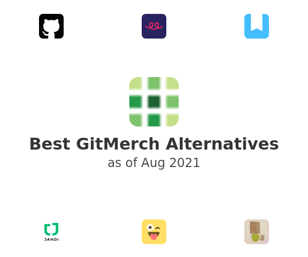 Best GitMerch Alternatives