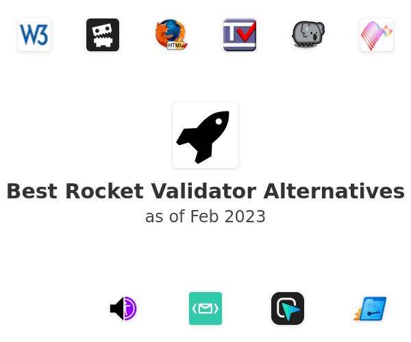 Best Rocket Validator Alternatives