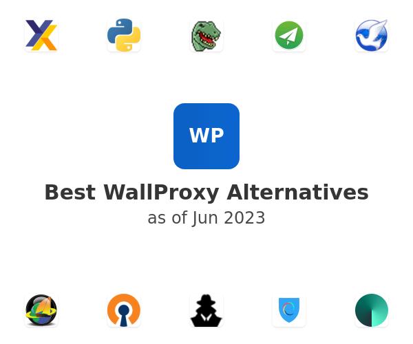 Best WallProxy Alternatives