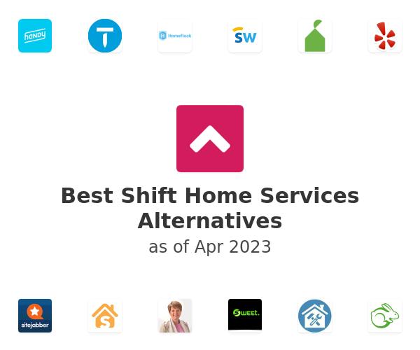 Best Shift Home Services Alternatives