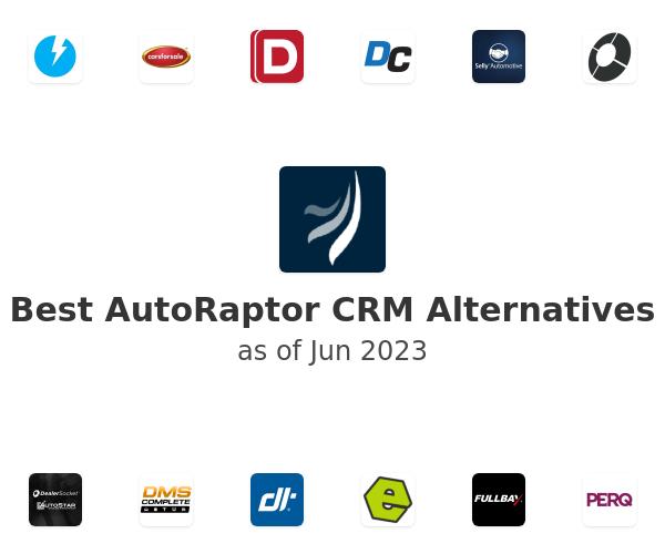 Best AutoRaptor CRM Alternatives