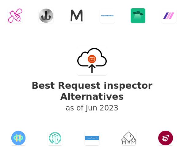 Best Request inspector Alternatives