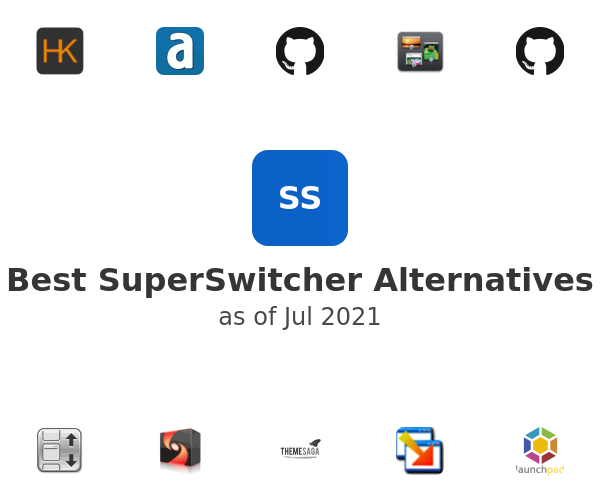 Best SuperSwitcher Alternatives
