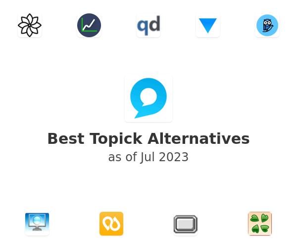 Best Topick Alternatives
