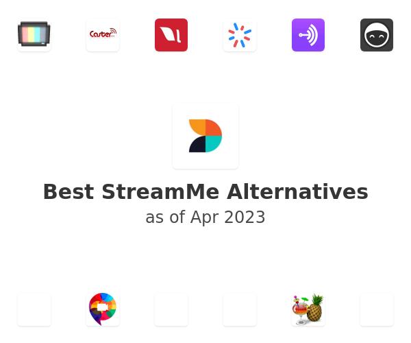 Best StreamMe Alternatives