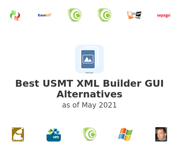 Best USMT XML Builder GUI Alternatives