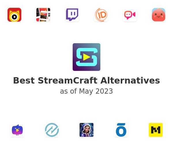 Best StreamCraft Alternatives