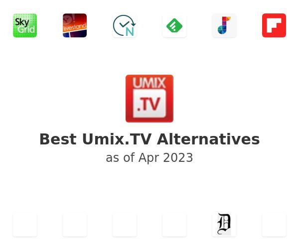 Best Umix.TV Alternatives