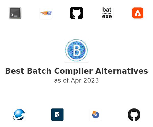 Best Batch Compiler Alternatives