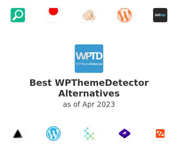 Best WPThemeDetector Alternatives