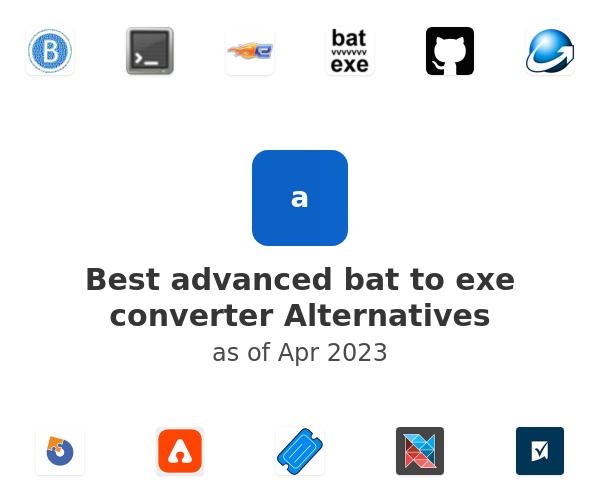 Best advanced bat to exe converter Alternatives