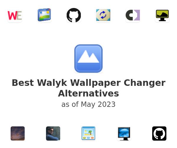 Best Walyk Wallpaper Changer Alternatives
