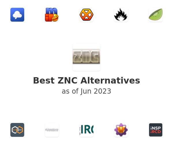 Best ZNC Alternatives