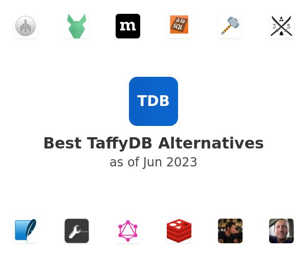 Best TaffyDB Alternatives
