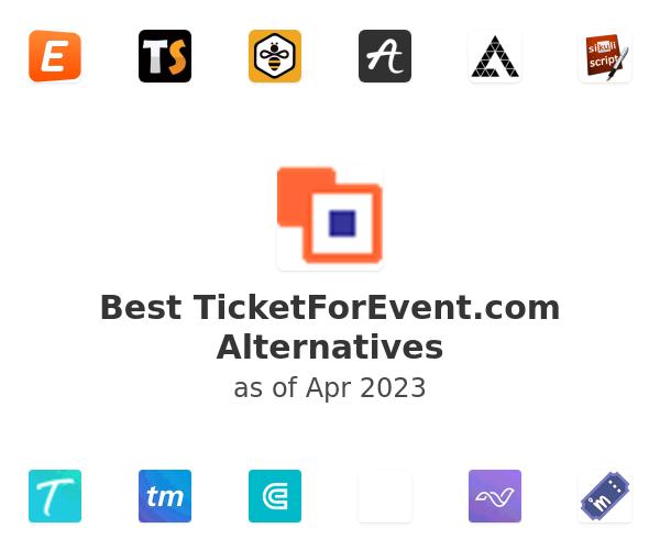 Best TicketForEvent.com Alternatives