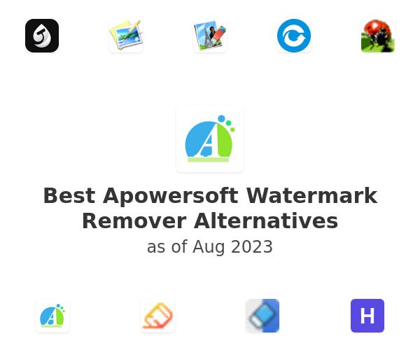 Best Apowersoft Watermark Remover Alternatives