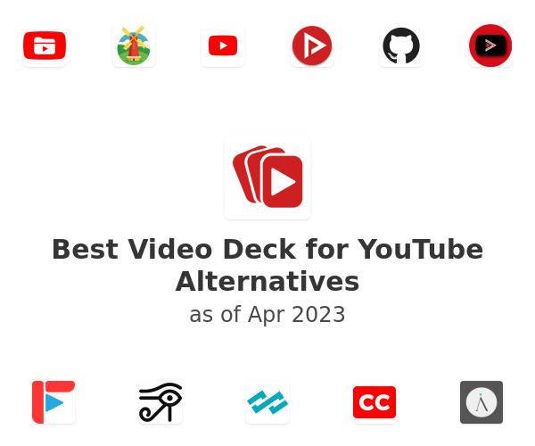 Best Video Deck for YouTube Alternatives