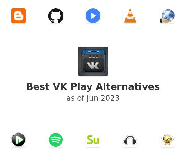 Best VK Play Alternatives