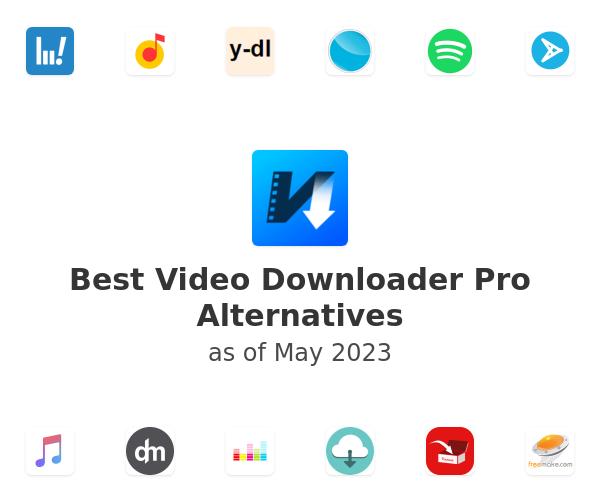 Best Video Downloader Pro Alternatives
