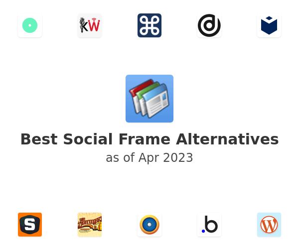 Best Social Frame Alternatives