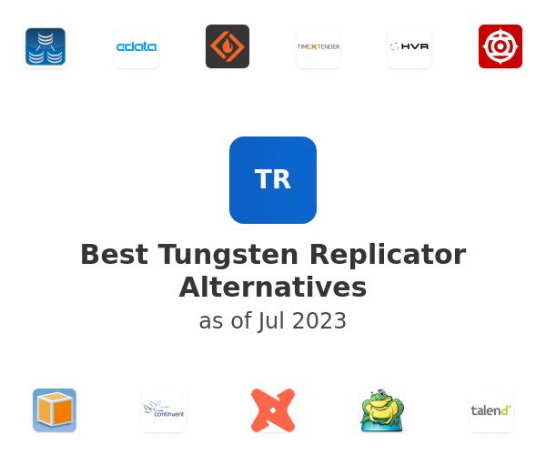 Best Tungsten Replicator Alternatives