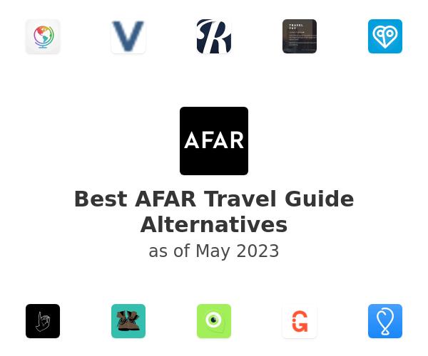 Best AFAR Travel Guide Alternatives
