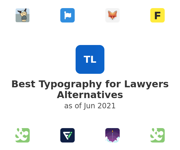 Best Typography for Lawyers Alternatives