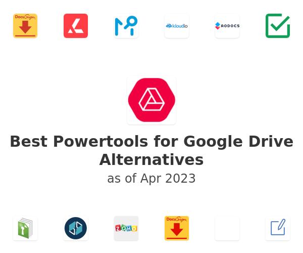 Best Powertools for Google Drive Alternatives