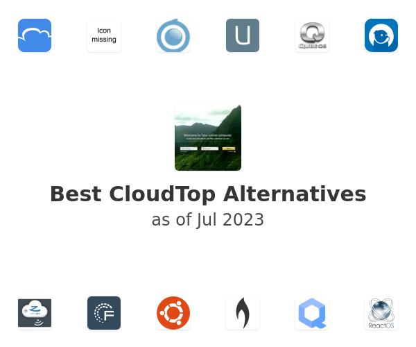 Best CloudTop Alternatives