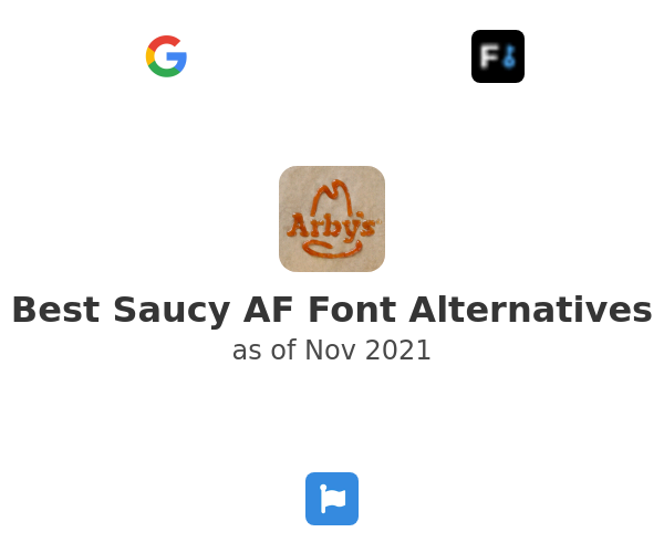 Best Saucy AF Font Alternatives