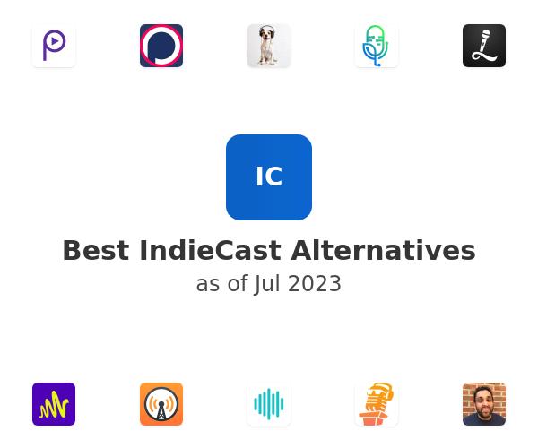 Best IndieCast Alternatives