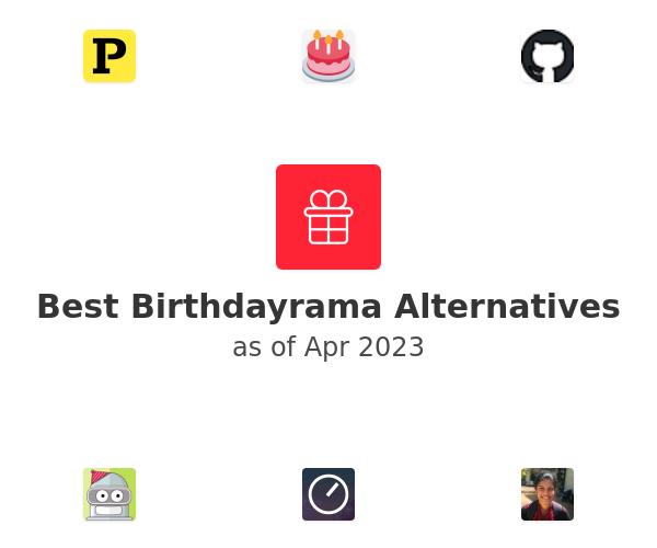 Best Birthdayrama Alternatives