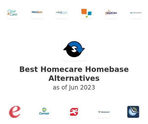 Best Homecare Homebase Alternatives