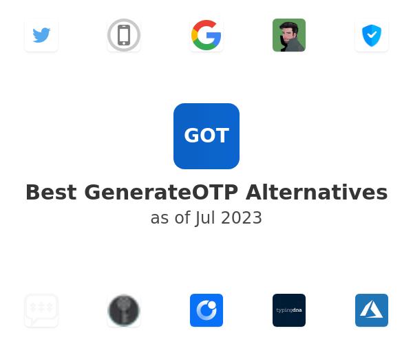 Best GenerateOTP Alternatives