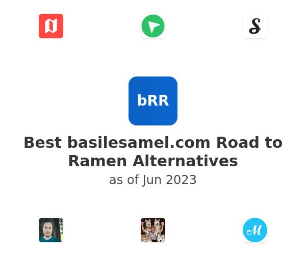 Best basilesamel.com Road to Ramen Alternatives