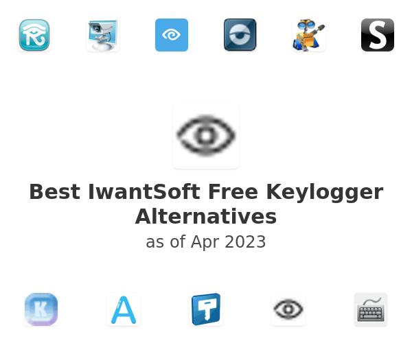 Best IwantSoft Free Keylogger Alternatives