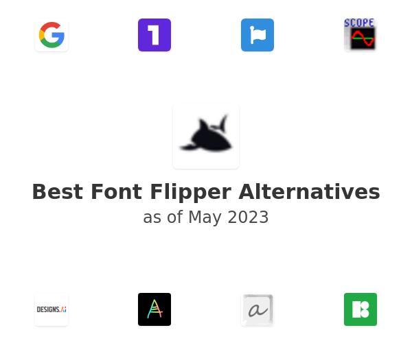 Best Font Flipper Alternatives