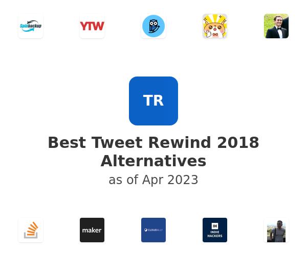 Best Tweet Rewind 2018 Alternatives