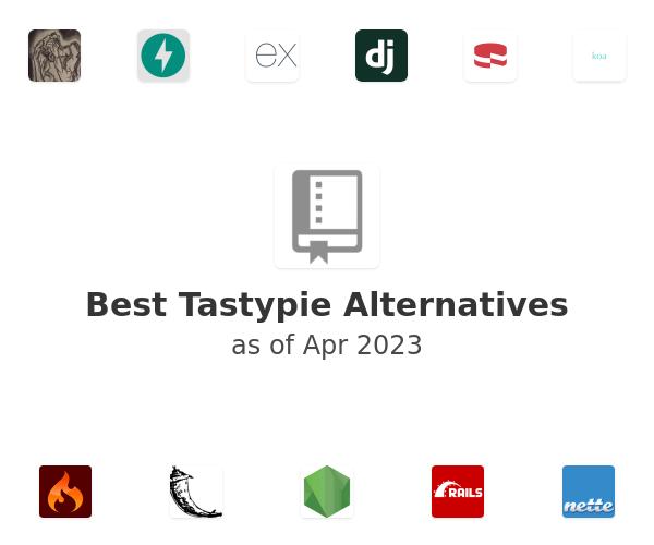 Best Tastypie Alternatives