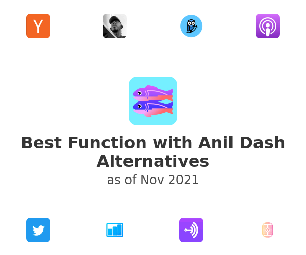 Best Function with Anil Dash Alternatives