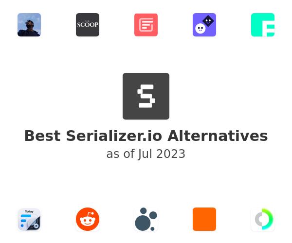 Best Serializer.io Alternatives