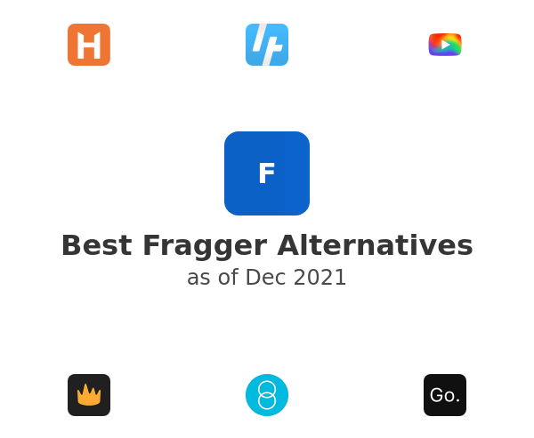 Best Fragger Alternatives