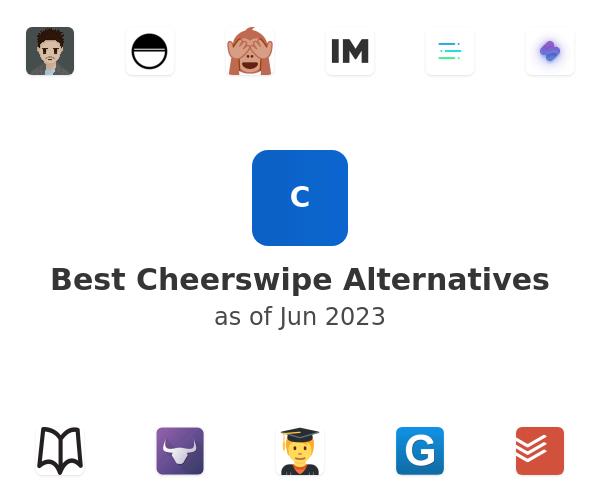 Best Cheerswipe Alternatives