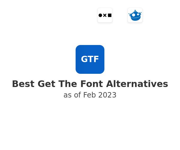 Best Get The Font Alternatives